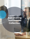 Law Firm's Guide to Automating Testimonial Collection