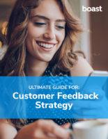 boast - customer feedback strategy guide
