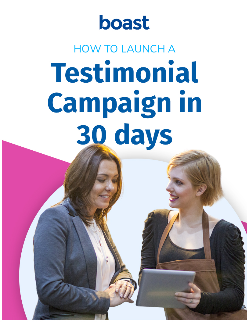 How to launch a testimonial campaign in 30 days